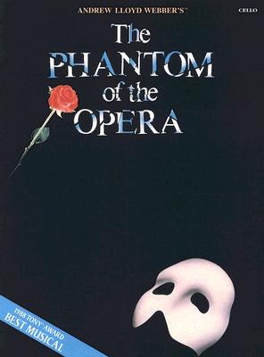 Andrew Lloyd Webber's The Phantom of the Opera By Lloyd Webber, Andrew (COP)/ Hart, Charles